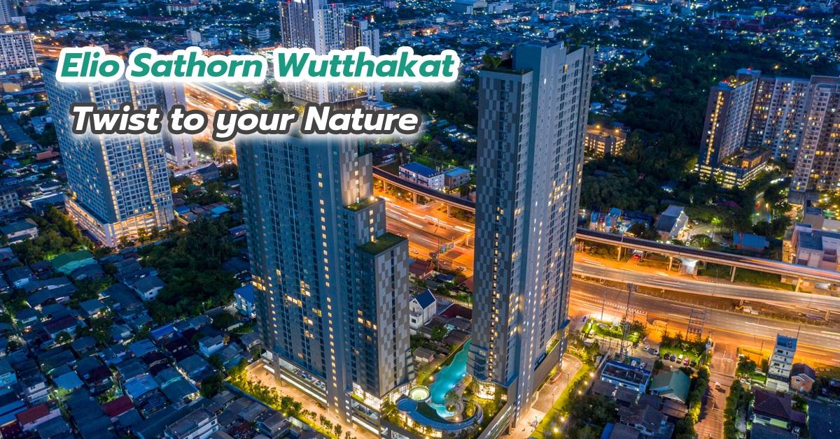 Elio Sathorn Wutthakat Twist to your nature