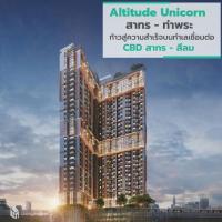 Altitude Unicorn สาทร-ท่าพระ ก้าวสำคัญสู่ความสำเร็จ บนทำเลเชื่อมต่อ CBD สาทร-สีลม