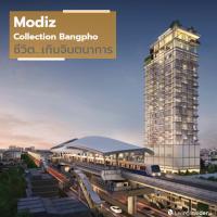 """""""Modiz Collection Bangpho"""" ชีวิต...เกินจินตนาการ ผสานทุกไลฟ์สไตล์ สะดวกทุกการเดินทาง"""
