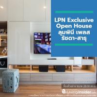 LPN Exclusive Open House ลุมพินี เพลส รัชดา-สาธุ ชวนหมอช้างเสริมฮวงจุ้ย โปรโมชั่น MGM รับค่าแนะนำ 1 แสนบาท เสาร์ที่ 19 ต.ค.นี้