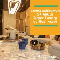 LAVIQ Sukhumvit 57 คอนโด Super Luxury by Real Asset พร้อมเปิดให้ชมในงาน Grand Open House 9 - 10 พฤศจิกายนนี้