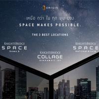 ORIGIN ไม่หยุดปล่อยจรวด สะเทือนไปถึงพื้น ''อวกาศ'' D DAY 8 มี.ค. เปิดจอง Online Booking 3 คอนโด Flagship แบรนด์หรู KnightsBridge SPACE Exclusive 100 ยูนิต แรกเท่านั้น!