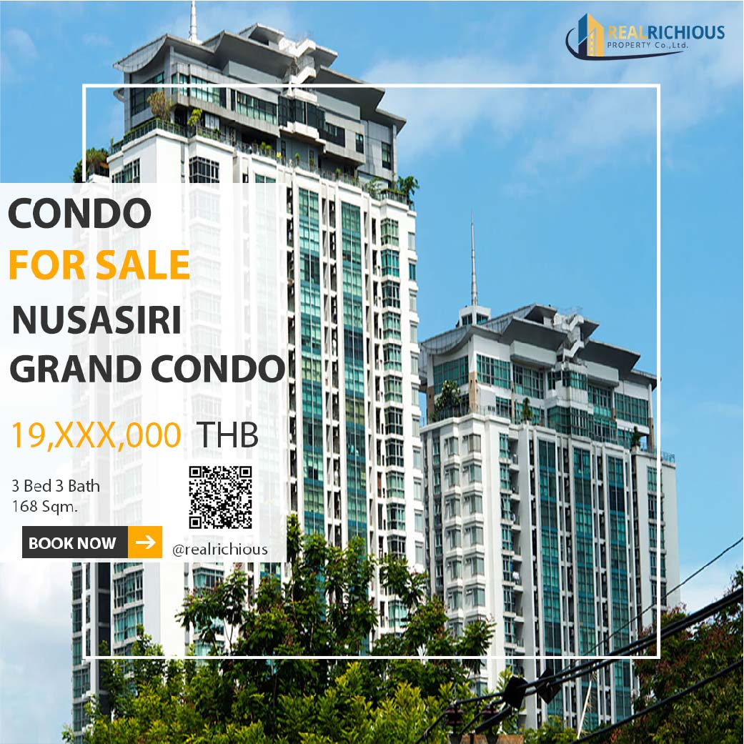 For SaleCondoSukhumvit, Asoke, Thonglor : Nusasiri Grand Condo [For Sale] Challenging Every Dil 3 Bed No Cheaper Than This