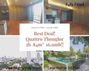 For SaleCondoSukhumvit, Asoke, Thonglor : ** Urgent sale, the cheapest in the building ** Quattro 2/2 pm, open view, empty room, best price