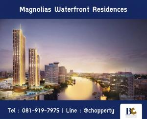 For SaleCondoWongwianyai, Charoennakor : 🦋Best Price 🦋 Magnolias Waterfront Residences 16.99MB | 1 Bedroom / 60.55 sq.m. | Tel. 081-919-7975