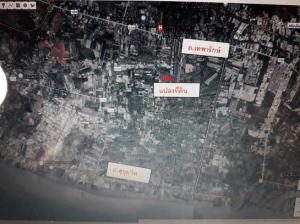 For SaleLandSamrong, Samut Prakan : Land for sale in good location, 1 rai 1 ngan 33 wa, Bang Pla, Bang Phli, Samut Prakan, be able to connect to Thepharak Rd and Sukhumvit Rd