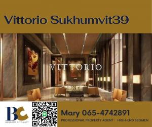For SaleCondoSukhumvit, Asoke, Thonglor : Vittorio Hot Price🔥 38..xx Million / 136 sqm / Nice decoration, ready to move in ** This price can not be found แล้ว Im 065-4742891】