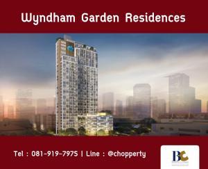 For SaleCondoSukhumvit, Asoke, Thonglor : * Sale * Wyndham Garden Residences - Penthouse: 29.4 MB [Tel 081-919-7975]