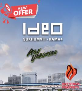 For SaleCondoOnnut, Udomsuk : Studio - Ideo Sk Rama 4 - Size - 29.5 ~ 30.0 SQM - New Year Special Deal Book + Contract only. No down payment required.