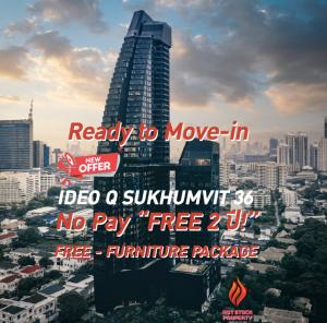 For SaleCondoSukhumvit, Asoke, Thonglor : 1 BEDROOM - Ideo Q Sukhumvit 36 - Extra Size - 44 ~ 46.0 SQM - New Year Special Deal / Best Price + Free Furniture + No Pay stay free for 2 years