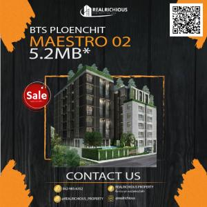 For SaleCondoWitthayu,Ploenchit  ,Langsuan : ✨ Maestro 02 ✨ Room drop, good price, only 130, xxx / sq.m. only!!! Economic districts and high-priced locations, one of the top in Bangkok. Appointment to see line room: @realrichious