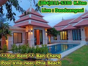 For RentHouseRayong : Pool Villa for Rent Ban Chang Near Phla Beach, only 600 m. from the beach 4 bedrooms 4 bathrooms 60,000 Baht / month