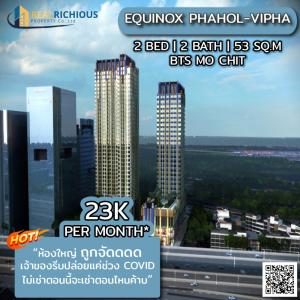For RentCondoLadprao, Central Ladprao : ✨ EQUINOX PHAHOL-VIPHA ✨ [For rent] The big room was organized, the owner hurriedly released only during the COVID period. Make an appointment to view the room, contact LINE: @realrichious