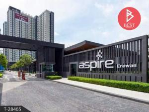 For SaleCondoSamrong, Samut Prakan : Condo for sale, Aspire Erawan, next to BTS Erawan station.