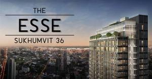 For SaleCondoSukhumvit, Asoke, Thonglor : Selling a loss of almost 2 million The Esse Sukhumvit36