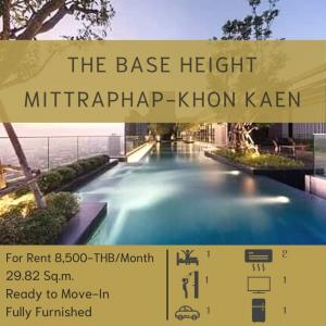 For RentCondoKhon Kaen : For rent, The Base Height Mittraphap - Khon Kaen, Only 8,500- Baht/Month, 1 bedroom, 1 bath, 29.82 sq.m., fully furnished - ready to move in. Near Central Plaza Khon Kaen, contact 08-2328-2959