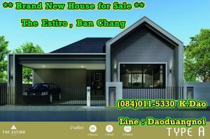 ขายบ้านระยอง : The Estiro Sirisa by Colour Development Brand New House for Sale Free Gold 2 Salung  4 Types of House in Nordic Style