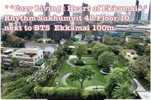 เช่าคอนโดสุขุมวิท อโศก ทองหล่อ : **Cozy Living : Heart of Ekkamai**Rhythm Sukhumvit 42 Floor 10BTS  Ekkamai 50 metre
