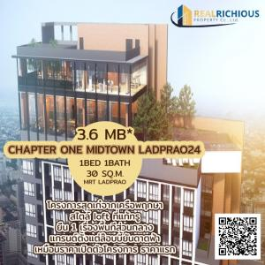 ขายคอนโดลาดพร้าว เซ็นทรัลลาดพร้าว : ✨  Chapter One Midtown Ladprao 24✨   [สำหรับขาย] ห้องคือไม่ต้องพูดถึง ราคาที่ลงไว้คือเหมือนราคาเปิดตัวโครงการ ราคาแรกเลย นัดชมห้อง ติดต่อ 065-479-4056 คุณน้อง