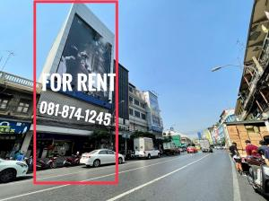 For RentShophousePha Nakorn, Yaowarat : 7-Floor-Commercial Building for Rent Located on the middle of Yaowarat Rd., Suits for all types of business
