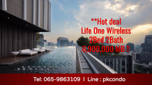 For SaleCondoWitthayu,Ploenchit  ,Langsuan : 💥Hot Deal, the best price in the project 💥 Life One Wireless !! 2 bedrooms, 1 bathroom, only 6.9 million baht. Interested to see the real room Tel: 065-9863109 Pukkie