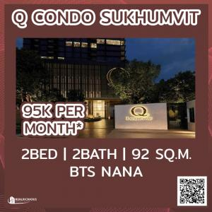 For RentCondoSukhumvit, Asoke, Thonglor : ✨ Q Condo Sukhumvit ✨ [For Rent] Luxury condo next to BTS Nana, beautiful room, very high floor, full furniture, ready to move in !!!