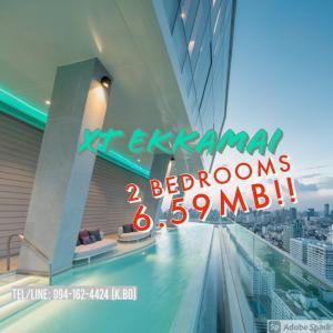 ขายคอนโดสุขุมวิท อโศก ทองหล่อ : 🔥COVID Price🔥 2BR SALES 6.59MB!!!💥💥 XT Ekkamai 📲Tel/Line: K.Bo 094-1624424