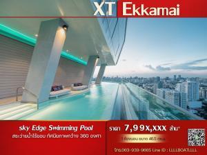 For SaleCondoSukhumvit, Asoke, Thonglor : XT Ekkamai 2 bedrooms, price 7.99 mb, god view