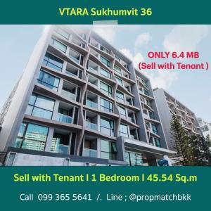 For SaleCondoSukhumvit, Asoke, Thonglor : Hot Deal – Sell #VTARA Sukhumvit 36  10 mins walk to BTS station Thonglor