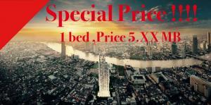 ขายคอนโดสาทร นราธิวาส : 🔥Sprcial Price !!🔥📌1 Bed Size 35 Sq.m. 5.XX MB. ตำแหน่งสวย🔥