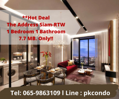 ขายคอนโดราชเทวี พญาไท : 🔥Hot Deal ราคาดีที่สุด🔥 The Address Siam-Ratchathewi 1ห้องนอน 1ห้องน้ำ เพียง 7.7 ล้านบาท ด่วน!! Tel : 0659863109 Pukkie