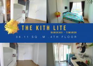 For SaleCondoRangsit, Patumtani : Condo for sale, The Kith Light, Tiwanon, Bangkadi-Tiwanon, Nonthaburi, size 28.11 sq.m., 4th floor, cheap, ready to move in.