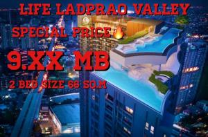 For SaleCondoLadprao, Central Ladprao : 🔥 Cheapest Life Ladprao Valley 2 Bed Size 60 Sq.m 9.XX Mb., High floor, Chatuchak garden view. This is the best selling position of the project 🔥