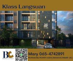 ขายคอนโดวิทยุ ชิดลม หลังสวน : Klass Langsuan 3 bedrooms Duplex / 110 sqm / 27.xx MB / ห้องสวยมาก / Mary 065-4742891