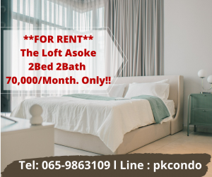 For RentCondoSukhumvit, Asoke, Thonglor : 🔥FOR RENT🔥 The Loft Asoke 2 bedrooms, 2 bathrooms, furniture + appliances, complete Ready to move in Tel: 065-9863109