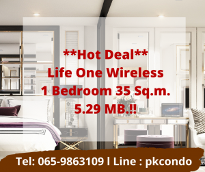For SaleCondoWitthayu,Ploenchit  ,Langsuan : 💥 Urgent sale Life one wireless 💥 Room dropped, transferred, 1 bedroom, 1 bathroom, size 35 sqm., Special price, only 5,290,000 Tel: 065-9863109 Pukkie
