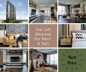 For SaleCondoSukhumvit, Asoke, Thonglor : ✨Special Offer✨ For Rent & Sell The Lofts Ekkamai Pls. Contact Miss Noon Call 064 554 2655