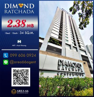 For SaleCondoRatchadapisek, Huaikwang, Suttisan : For Sale Diamond Ratchada Nearby MRT Huai Kwang