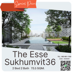 For SaleCondoSukhumvit, Asoke, Thonglor : The Esse Sukhumvit 36Condo luxury in the heart of the city. Next to Sukhumvit Road Only 20 meters from BTS Thonglor.