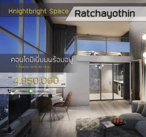 For SaleCondoKasetsart, Ratchayothin : Urgent! 🔥Knights Bridge Space Ratchayothin🔥