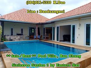 For RentHouseRayong : Sinthavee Garden 2 Pool Villa Ban Chang Sale / Rent Price 5.5 MB Rental Fee 40,000 Baht