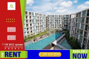 For RentCondoPhuket, Patong : ⚡️The BASE Uptown Phuket for rent⚡️