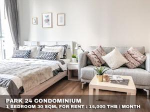 For RentCondoSukhumvit, Asoke, Thonglor : FOR RENT PARK 24 CONDOMINIUM / 1 bedroom / 30 Sqm.**14,000** Super Deal. Fully Furnished. CLOSE BTS PHOMPONG