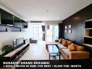 For RentCondoSukhumvit, Asoke, Thonglor : FOR RENT NUSASIRI GRAND EKKAMAI / 1 bed 2 baths / 80 Sqm.**38,000** Fully Furnished. Classic Decorated. NEXT TO BTS EKKAMAI