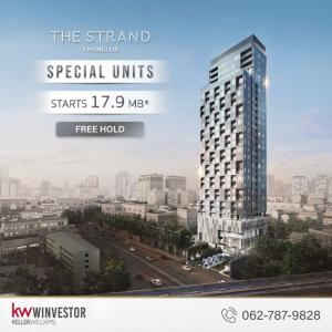 """For SaleCondoSukhumvit, Asoke, Thonglor : SPECIAL UNIT WITH SPECIAL OFFER! """"THE STRAND THONGLOR"""", the best in Thonglor area. Meet the luxurious urban lifestyle"""