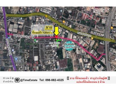 For SaleLandRama3 (Riverside),Satupadit : Land reclamation and sale. On two roads, Rama 3, near Dcondo, Sathupradit 49, Yan Nawa Road, Industrial Ring.
