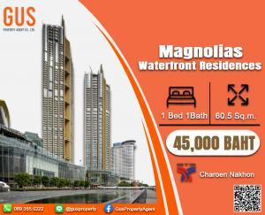 เช่าคอนโดวงเวียนใหญ่ เจริญนคร : วิวแม่น้ำ ห้องหรู/ราคาน่ารัก Magnolias Waterfront Residences  1 Bed 1Bath