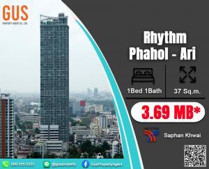 ขายคอนโดสะพานควาย จตุจักร : ชั้นสูงราคาน่ารัก /  Rhythm Phahon-Ari 1 Bed 1Bath size 36 sqm