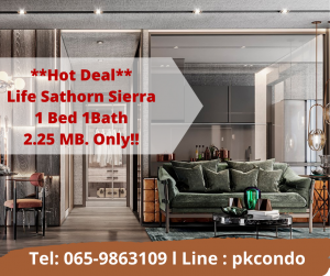 For SaleCondoThaphra, Wutthakat : 🔥 Life Sathorn Sierra 🔥 Only 150 meters to BTS Talat Phlu, 1 bedroom, 1 bathroom, only 2.25 million baht. 🔥 Free discounts on many items. From the project 📞Tel: 065-9863109