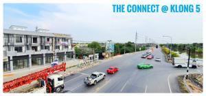 For SaleShophouseRangsit, Patumtani : 🔥Sell/rent commercial buildings TheConnect@klong5 Main Road Klong 5 🔥